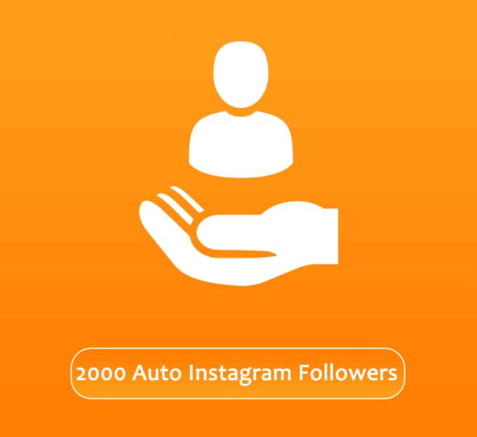 Buy 2000 Automatic Instagram Followers